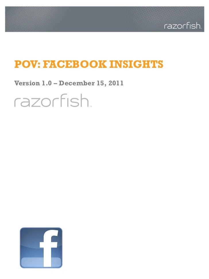 POV: FACEBOOK INSIGHTSVersion 1.0 – December 15, 2011
