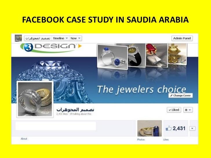 FACEBOOK CASE STUDY IN SAUDIA ARABIA