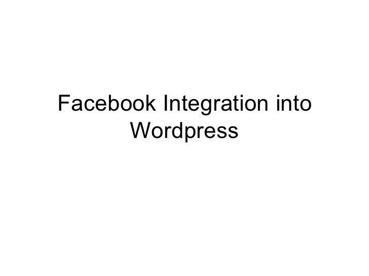Facebook Integration into Wordpress