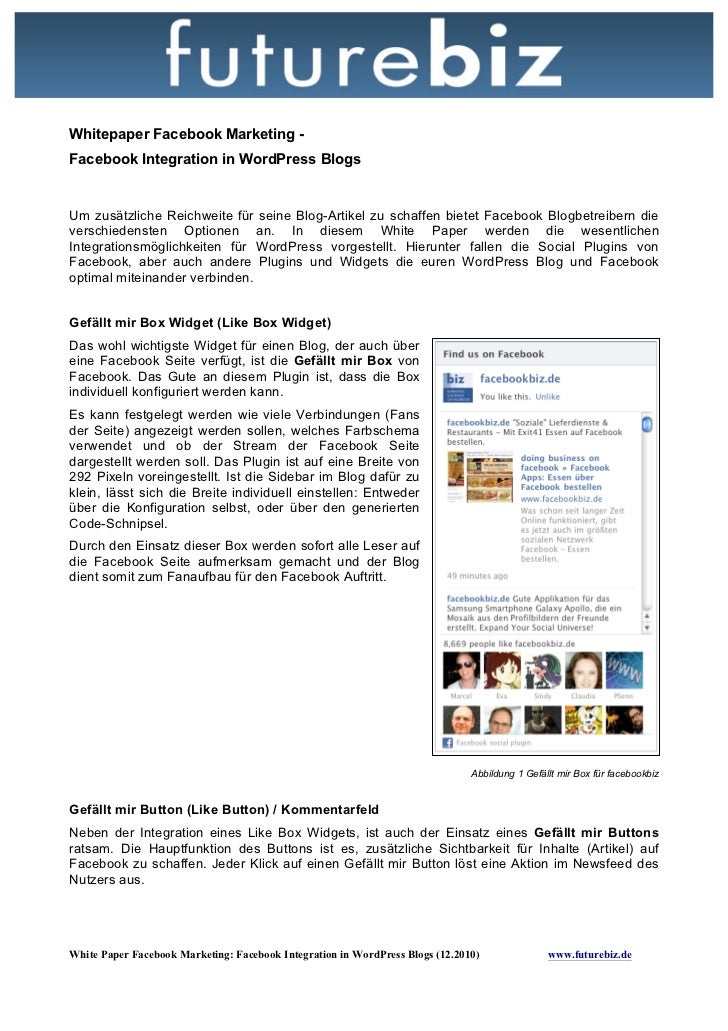 Whitepaper Facebook Marketing -Facebook Integration in WordPress BlogsUm zusätzliche Reichweite für seine Blog-Artikel zu ...