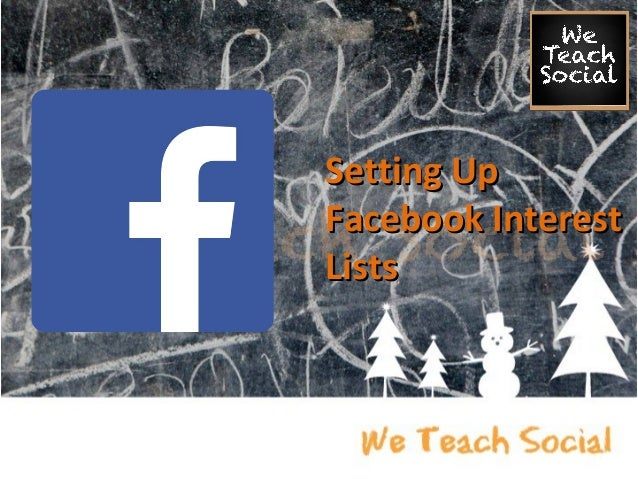 Setting Up Facebook Interest Lists