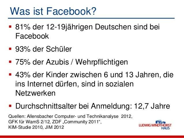Was ist Facebook? 81% der 12-19jährigen Deutschen sind beiFacebook 93% der Schüler 75% der Azubis / Wehrpflichtigen 43...