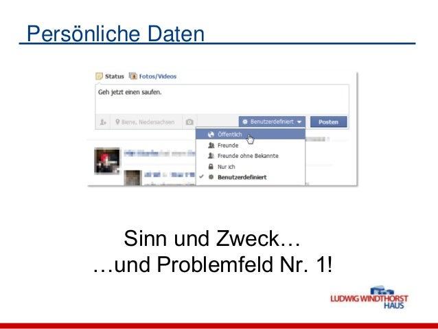 Persönliche DatenSinn und Zweck……und Problemfeld Nr. 1!