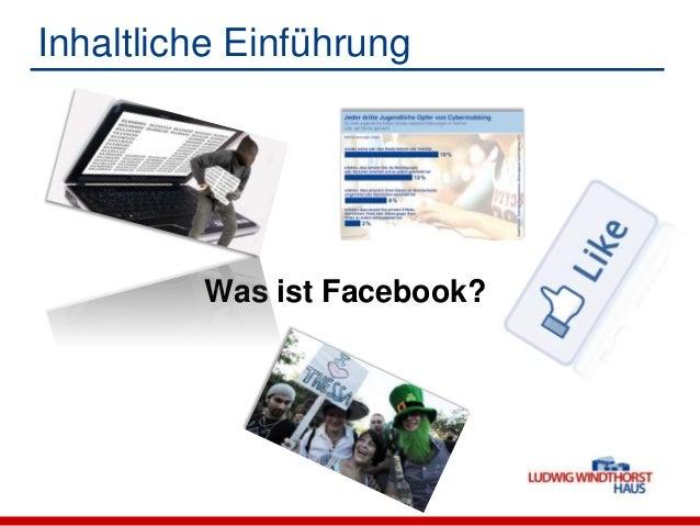 Inhaltliche EinführungWas ist Facebook?