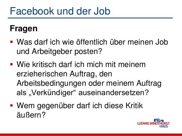 Facebook und der Job Fragen rechtlich nicht klar zu beantworten Social Media kommen in den meistenDienstvereinbarungen /...