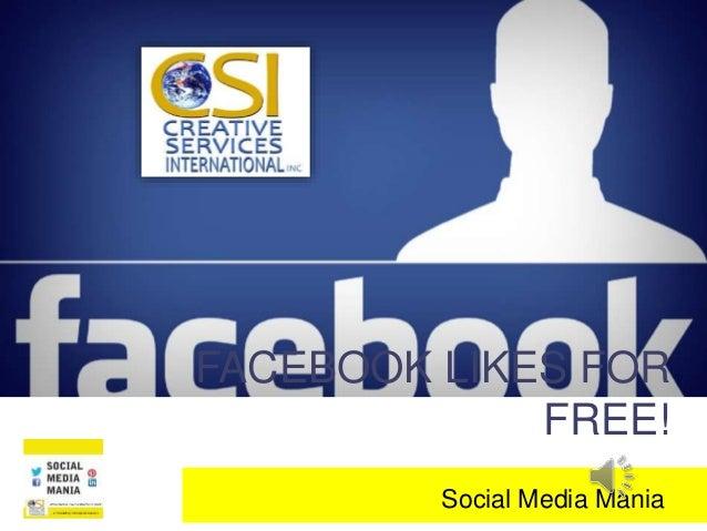 FACEBOOK LIKES FOR FREE! Social Media Mania