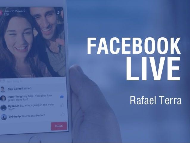 FACEBOOK LIVE Rafael Terra