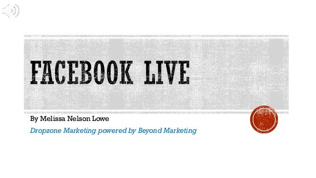By Melissa Nelson Lowe Dropzone Marketing powered by Beyond Marketing