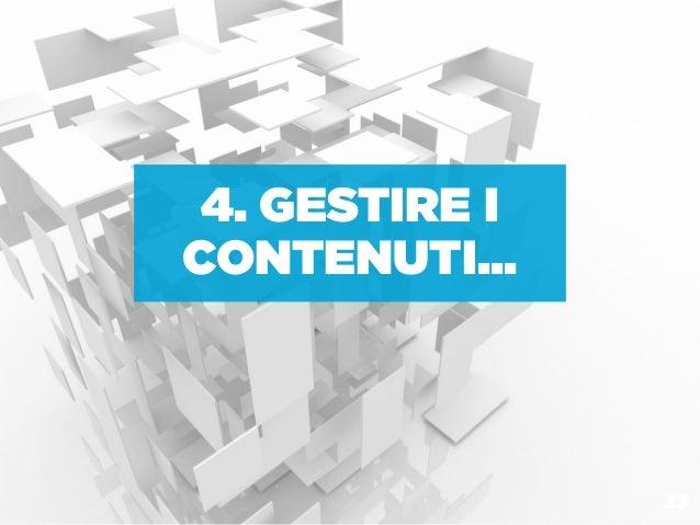 4. GESTIRE ICONTENUTI...                33