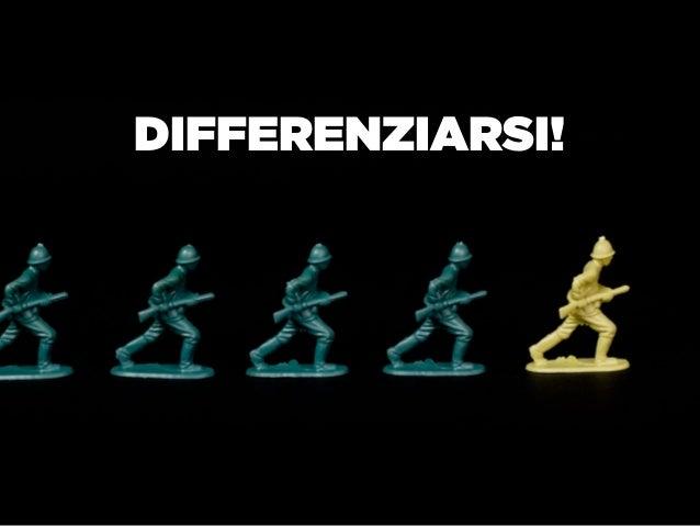 DIFFERENZIARSI!                  35