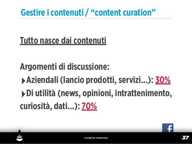 """Gestire i contenuti / """"content curation""""Tutto nasce dai contenutiArgomenti di discussione:‣Aziendali (lancio prodotti, ser..."""