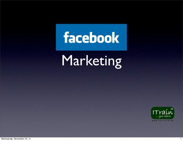 MarketingWednesday, November 16, 11               1