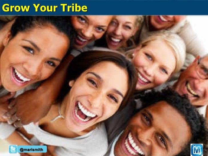 @marismith Grow Your Tribe