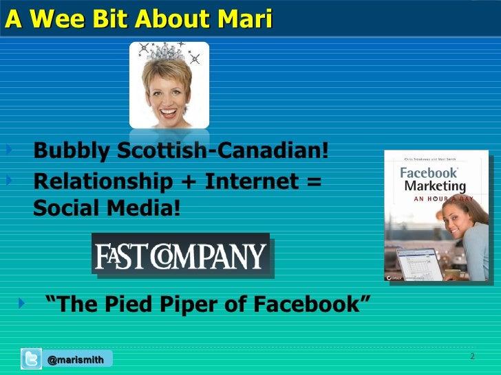 """<ul><li>Bubbly Scottish-Canadian! </li></ul><ul><li>Relationship + Internet =  Social Media! </li></ul><ul><li>"""" The Pied ..."""
