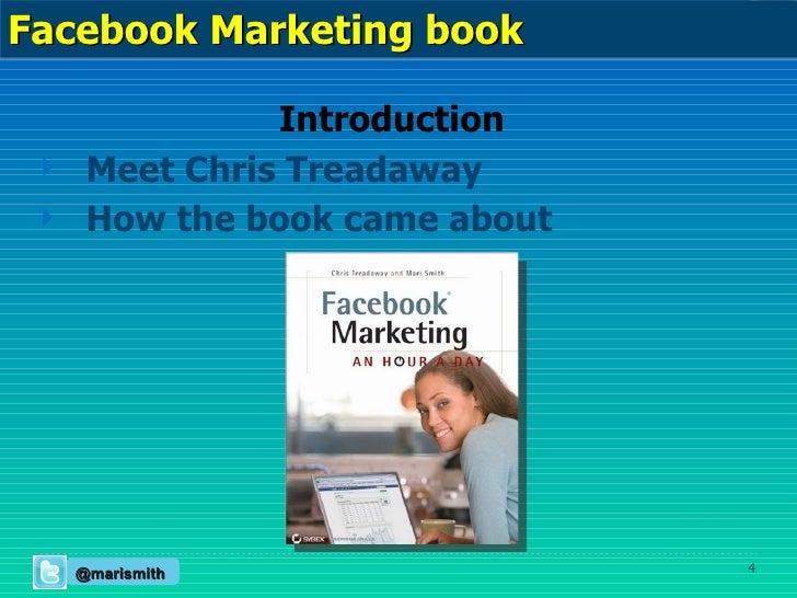 <ul><li>Introduction </li></ul><ul><li>Meet Chris Treadaway </li></ul><ul><li>How the book came about </li></ul>@marismith...