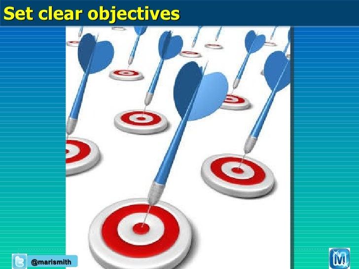Set clear objectives @marismith