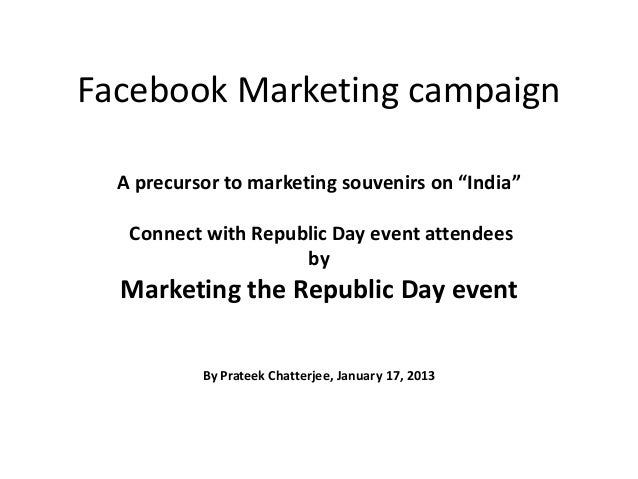 """Facebook Marketing campaign  A precursor to marketing souvenirs on """"India""""   Connect with Republic Day event attendees    ..."""