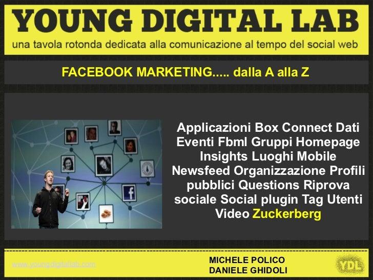 FACEBOOK MARKETING..... dalla A alla Z                                                       Applicazioni Box Connect Dati...