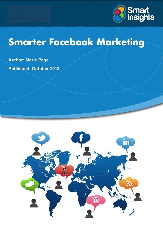 Smarter Facebook Marketing Author: Marie Page Published: October 2013