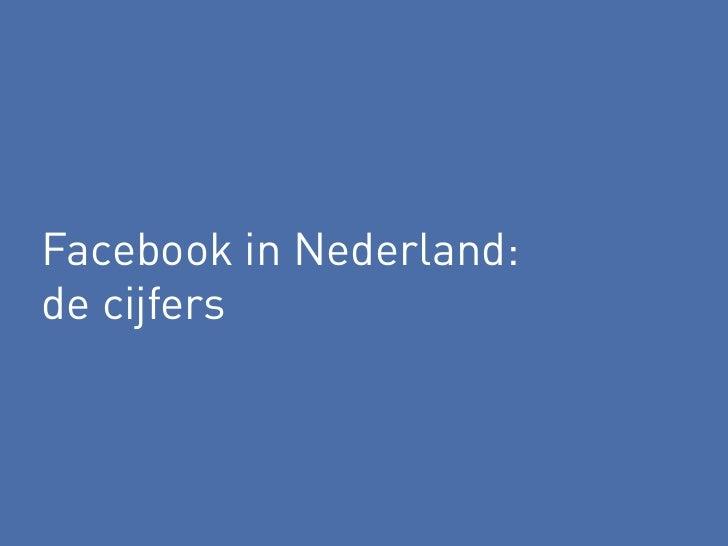 Facebook in Nederland:de cijfers
