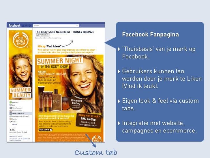 Facebook Fanpagina             Facebook Fanpagina         ‣ 'Thuisbasis' van je merk op             Facebook.         ‣ Ge...