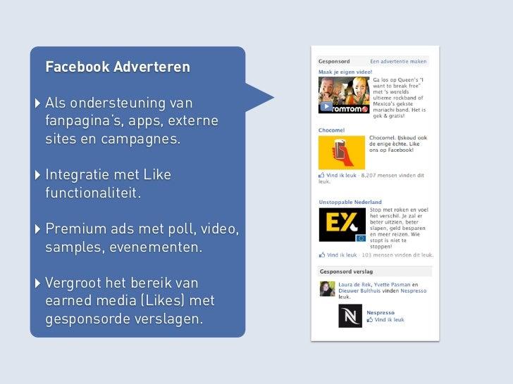 Community Management‣ Het actief managen van je fan  community op Facebook is  essentieel.‣ Plaats relevante content  welk...