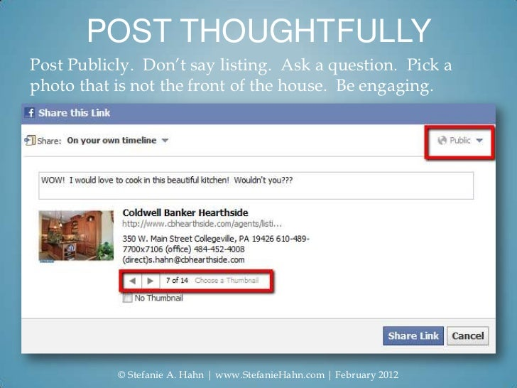 POST THOUGHTFULLYPost Publicly. Don't say listing. Ask a question. Pick aphoto that is not the front of the house. Be enga...