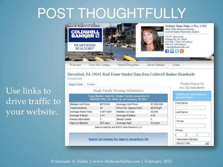 POST THOUGHTFULLYUse links todrive traffic toyour website.             © Stefanie A. Hahn   www.StefanieHahn.com   Februar...