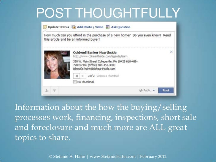 POST THOUGHTFULLYInformation about the how the buying/sellingprocesses work, financing, inspections, short saleand foreclo...