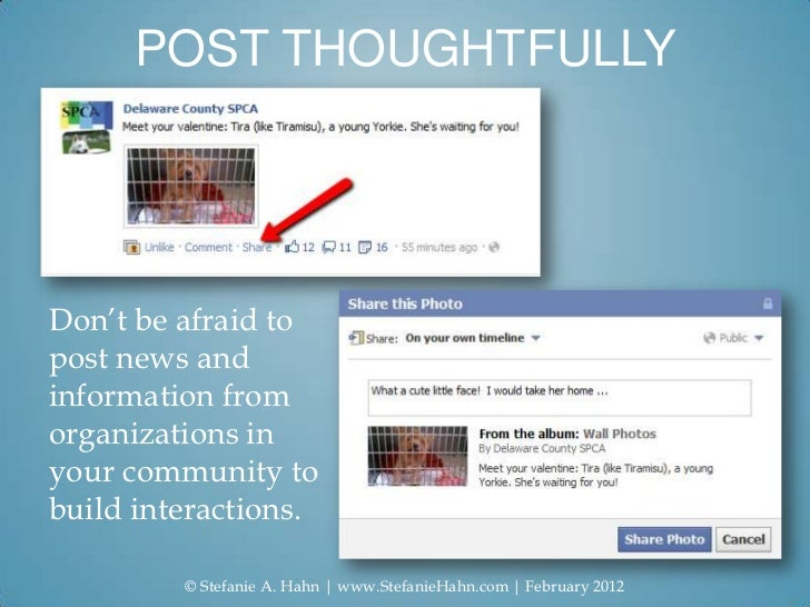 POST THOUGHTFULLYDon't be afraid topost news andinformation fromorganizations inyour community tobuild interactions.      ...