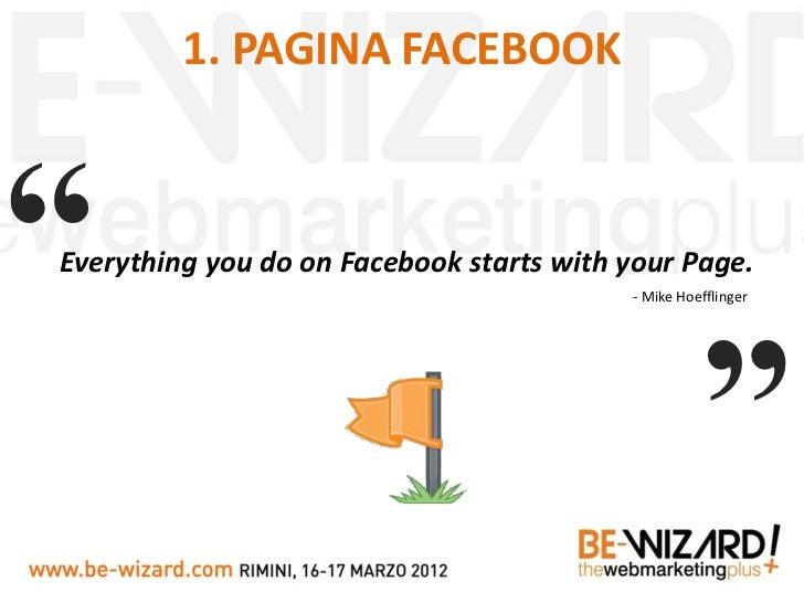 Facebook Marketing Toolbox - Daniele Ghidoli - Be-wizard 2012 Slide 2