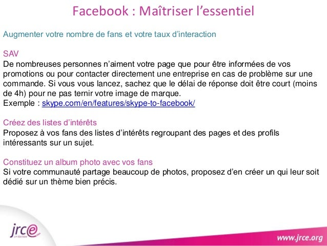 Facebook : Maîtriser l'essentiel  Augmenter votre nombre de fans et votre taux d'interaction  SAV  De nombreuses personnes...