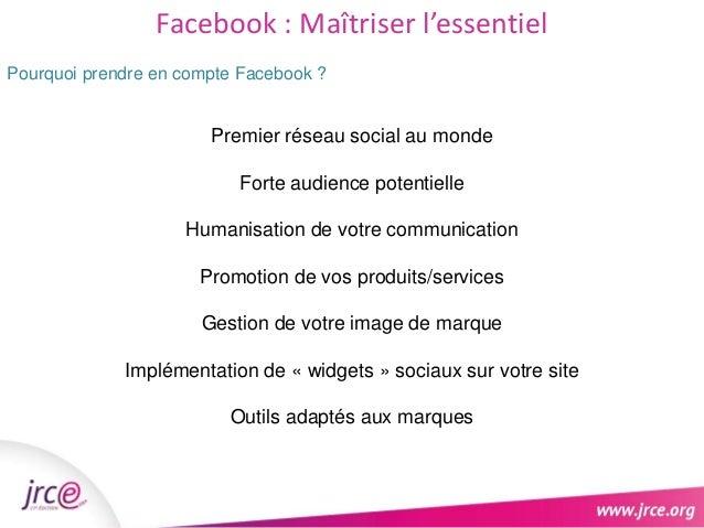 Facebook : Maîtriser l'essentiel  Pourquoi prendre en compte Facebook ?  Accompagnement et aides  financières de Pôle Empl...