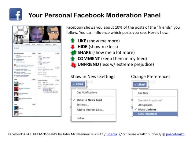 "Your Personal Facebook Moderation Panel Facebook shows you about 10% of the posts of the ""friends"" you follow. You can inf..."