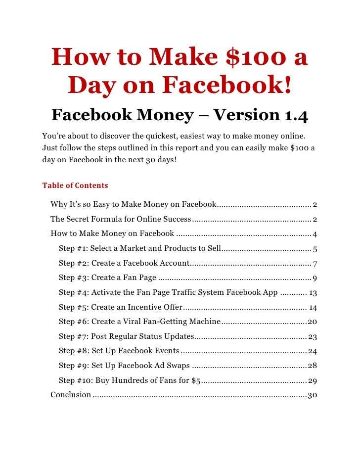 """How to Make $100 a   Day on Facebook!  Facebook Money – Version 1.4You""""re about to discover the quickest, easiest way to m..."""