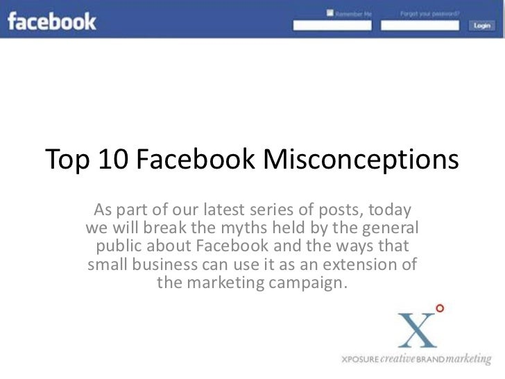 Top 10 Facebook Misconceptions<br />As part of our latest series of posts, today we will break the myths held by the gener...