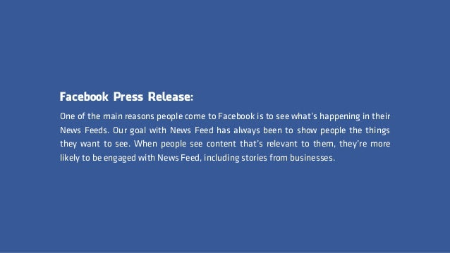 Facebook Press Release: One of the main reasons people come to Facebook is to see what's happening in their News Feeds. Ou...