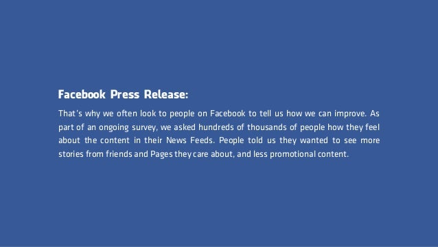 Facebook Press Release: That's why we often look to people on Facebook to tell us how we can improve. As part of an ongoin...
