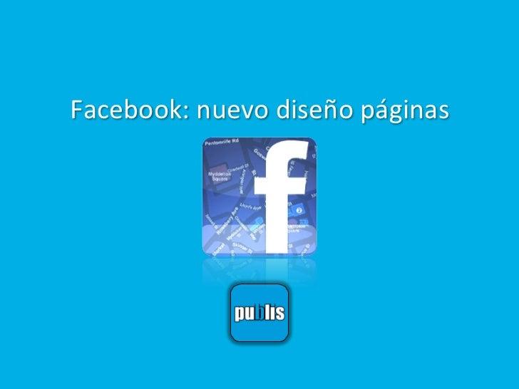 Facebook: nuevo diseño páginas