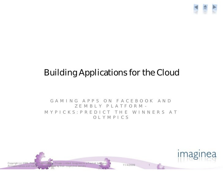 Building Applications for the Cloud                                     G A M I N G A P P S O N F A C E B O O K A N D     ...