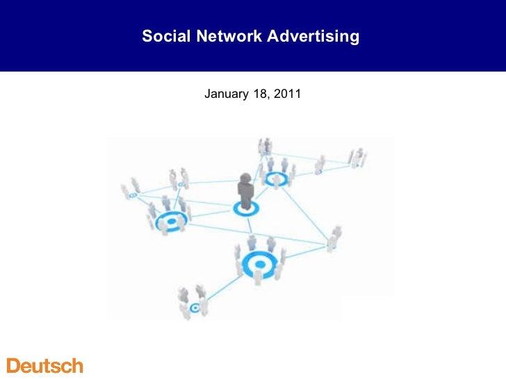 Social Network Advertising  January 18, 2011