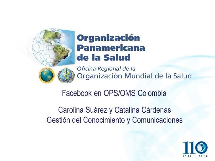 Carolina Suárez y Catalina CárdenasGestión del Conocimiento y Comunicaciones