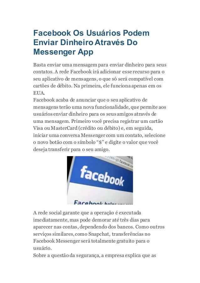Facebook Os Usuários Podem Enviar Dinheiro Através Do Messenger App Basta enviar uma mensagem para enviar dinheiro para se...