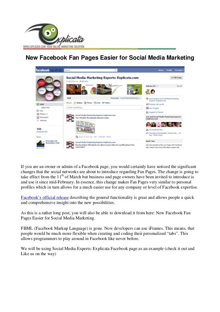 New Facebook Fan Pages Easier for Social Media MarketingIf you are an owner or admin of a Facebook page, you would certain...