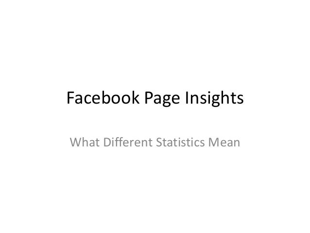 Facebook Page Insights What Different Statistics Mean