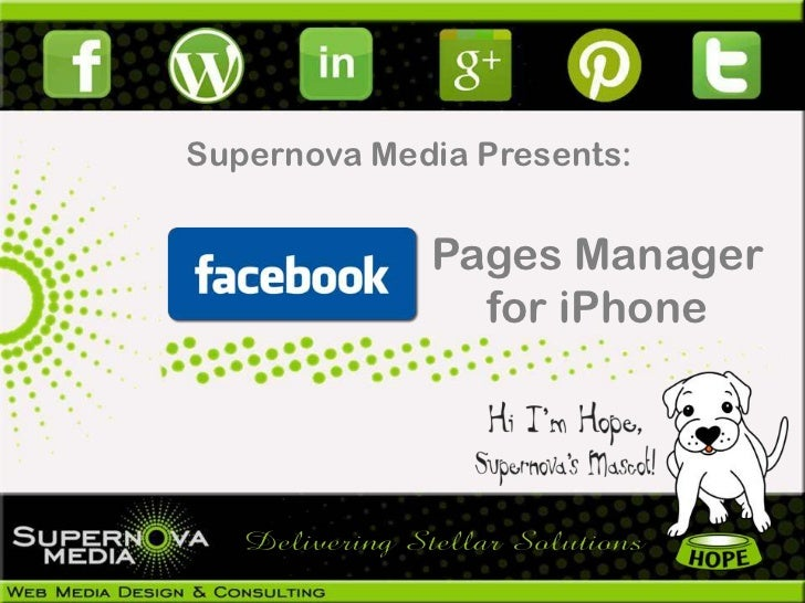 Supernova Media Presents:             Pages Manager               for iPhone