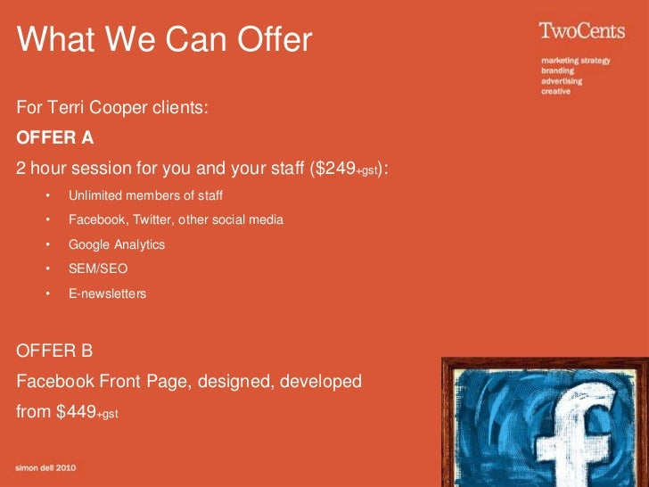 What We Can Offer<br />For Terri Cooper clients:<br />OFFER A <br />2 hour session for you and your staff ($249+gst):<br /...
