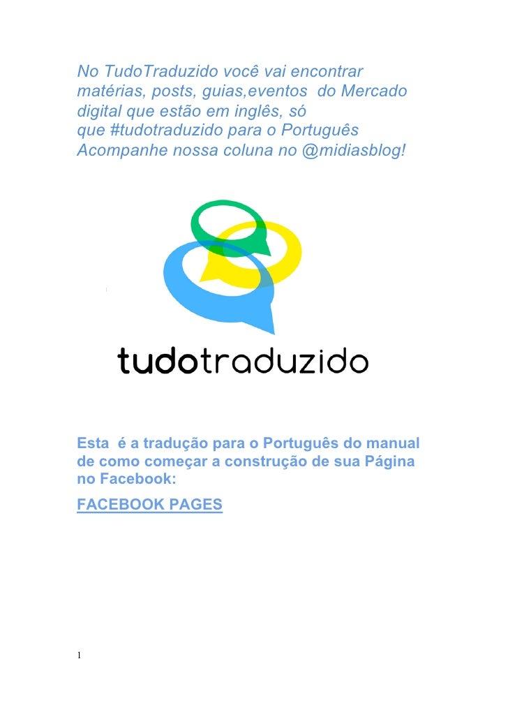 No TudoTraduzido você vai encontrarmatérias, posts, guias,eventos do Mercadodigital que estão em inglês, sóque #tudotraduz...