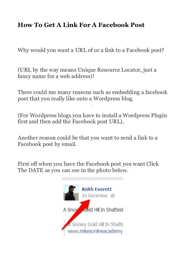 How To Get A Link For A Facebook Post  Why would you want a URL of or a link to a Facebook post? (URL by the way means Uni...