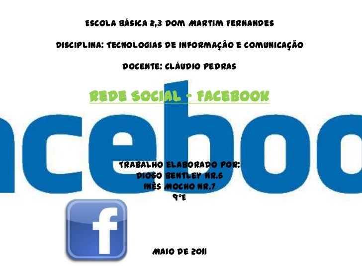 Escola Básica 2,3 Dom Martim FernandesDisciplina: Tecnologias de Informação e Comunicação             Docente: Cláudio Ped...